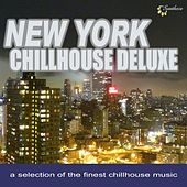 Play & Download New York Chillhouse Deluxe (A Selection of the Finest Chillhouse Music) by Various Artists | Napster