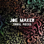 Tribal Pieces by Joe Maker