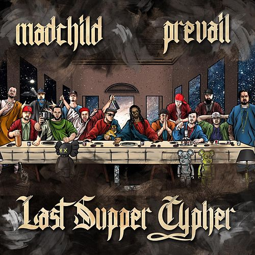 Play & Download Last Supper Cypher by Madchild | Napster