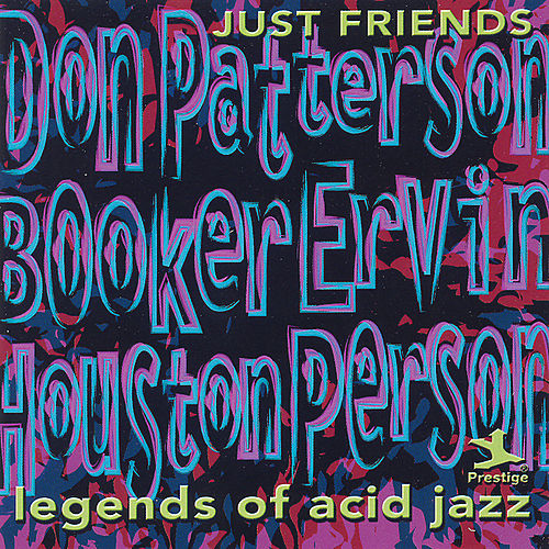 Play & Download Legends Of Acid Jazz by Don Patterson | Napster