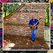 Bring 'em Home by Jesse Colin Young