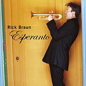 Play & Download Esperanto by Rick Braun | Napster