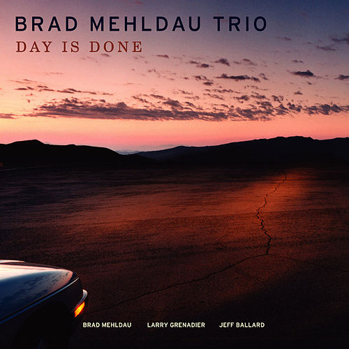 Play & Download Day Is Done by Brad Mehldau | Napster