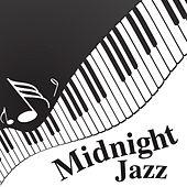 Play & Download Midnight Jazz by Various Artists | Napster