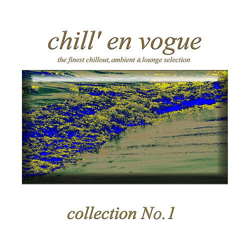 Play & Download Chill' en vogue by Various Artists | Napster