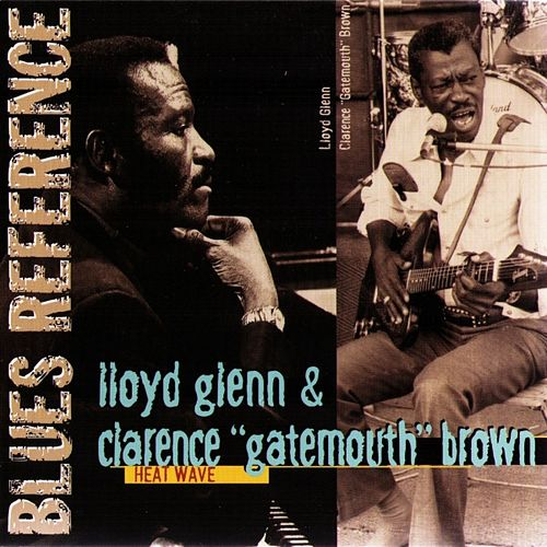 Play & Download Heat Wave (1977) by Clarence 'Gatemouth' Brown | Napster