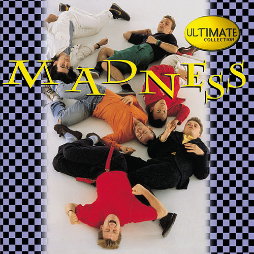 Play & Download Ultimate Collection by Madness | Napster
