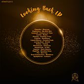 Play & Download Looking Back LP, Pt. 1 - EP by Various Artists | Napster