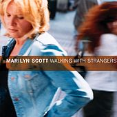 Play & Download Walking with Strangers by Marilyn Scott | Napster