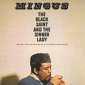 Play & Download The Black Saint And The Sinner Lady by Charles Mingus | Napster