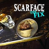 Play & Download The Fix by Scarface | Napster