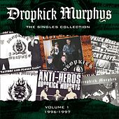 Play & Download The Singles Collection by Dropkick Murphys | Napster