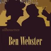Silhouettes von Ben Webster