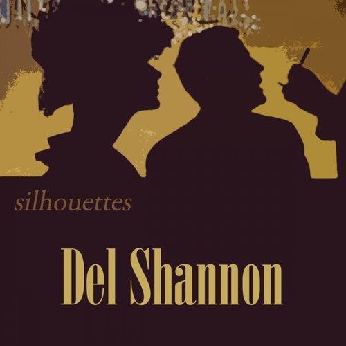 Silhouettes von Del Shannon