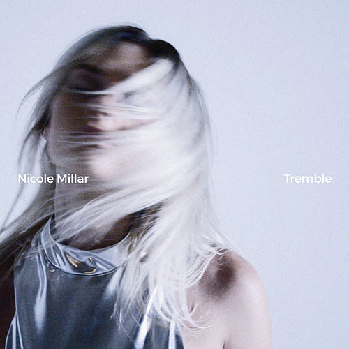 Tremble (EP) by Nicole Millar