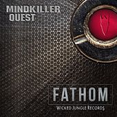 Mindkiller / Quest - Single by Fathom