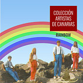Play & Download Colección de Artistas Canarios Rainbow by Rainbow | Napster
