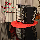Play & Download Nostalgia by Zoe Tiganouria (Ζωή Τηγανούρια) | Napster