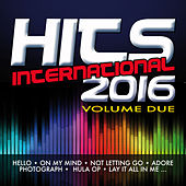 Play & Download Hits International 2016 - Vol. 2 by Various Artists | Napster