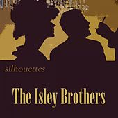 Silhouettes von The Isley Brothers