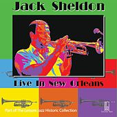 Live in New Orleans by Jack Sheldon