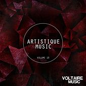 Play & Download Artistique Music, Vol. 13 by Various Artists | Napster