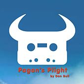 Play & Download Pagan's Plight by Dan Bull | Napster