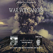 Play & Download War Volcanoes (Original Motion Picture Soundtrack) by City of Prague Philharmonic | Napster