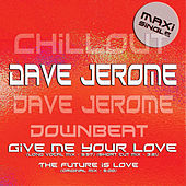 Play & Download Dave Jerome Chill Lounge by Dave Jerome | Napster