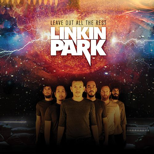Play & Download Leave Out All The Rest by Linkin Park | Napster