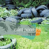 Play & Download This Is Not the Green Fury by Matt Pond PA | Napster