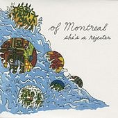 Play & Download She's A Rejecter by Of Montreal | Napster