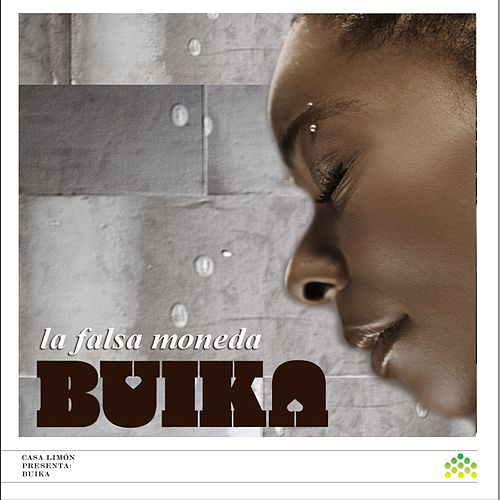 Play & Download La falsa moneda by Buika | Napster