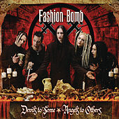 Devils To Some, Angels To Others by Fashion Bomb
