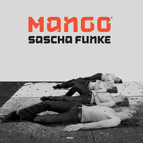 Play & Download Mango by Sascha Funke | Napster