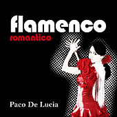 Flamenco Romantico by Paco de Lucia