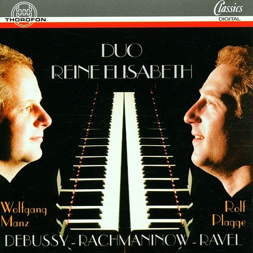 Debussy, Rachmaninov, Ravel by Duo Reine Elisabeth