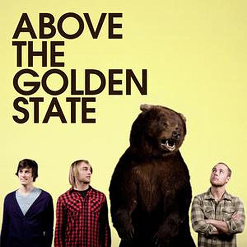 Play & Download Above The Golden State by Above The Golden State | Napster