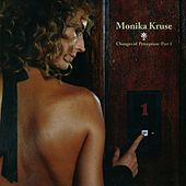 Play & Download Changes Of Perception, part 1 by Monika Kruse | Napster