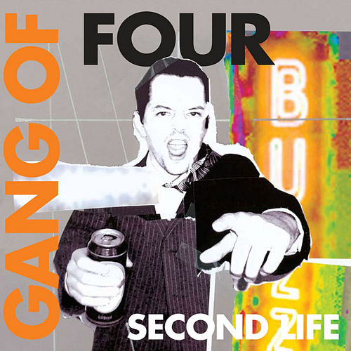 Play & Download Second Life by Gang Of Four | Napster