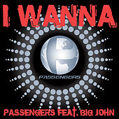 Play & Download I Wanna by The Passengers | Napster
