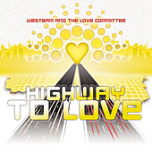 Highway To Love - Taken from Ministry of Sound by Westbam