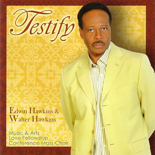Testify by Edwin Hawkins