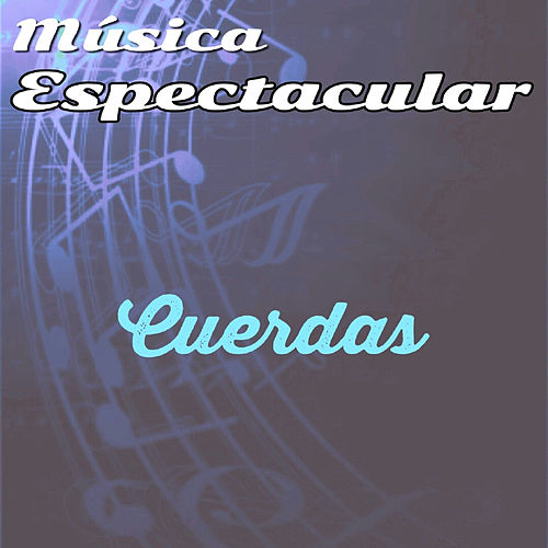 Play & Download Música Espectacular, Cuerdas by Werner Müller | Napster