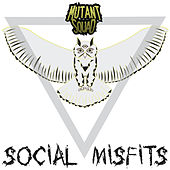Play & Download Social Misfits by Mutant | Napster