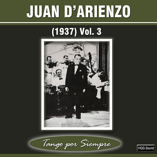Play & Download (1937), Vol. 3 by Juan D'Arienzo | Napster
