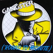 Play & Download 'Round to Midnite by Gangster | Napster