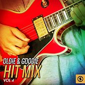 Play & Download Oldie & Goodie Hit Mix, Vol. 4 by Various Artists | Napster