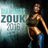 Diamonds Zouk 2016 by Various Artists