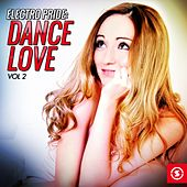 Electro Pride: Dance Love, Vol. 2 by Various Artists